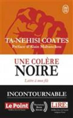 Une colere noire by Ta-Nehisi Coates