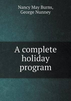 A Complete Holiday Program by Nancy May Burns