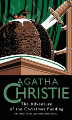 The The Adventure of the Christmas Pudding by Agatha Christie