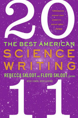 Best American Science Writing 2011 by Rebecca Skloot