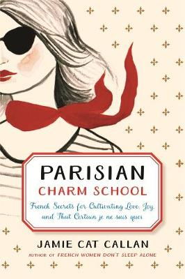 Parisian Charm School by Jamie Cat Callan
