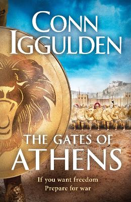 The Gates of Athens: Athenian by Conn Iggulden