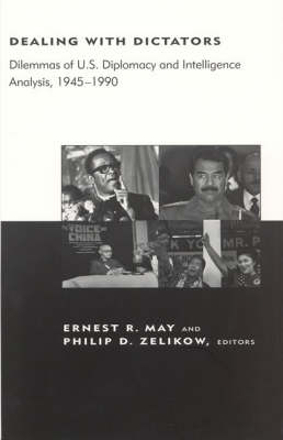 Dealing with Dictators by Ernest R. May