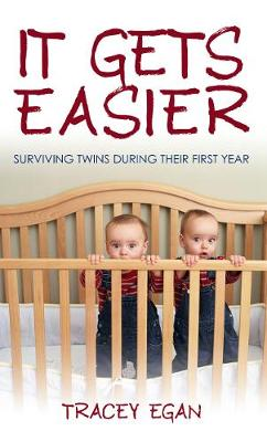It Gets Easier by Tracey Egan