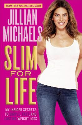 Slim For Life by Jillian Michaels