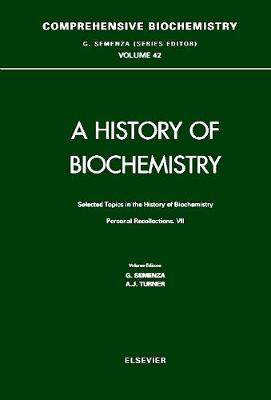 Selected Topics in the History of Biochemistry by G. Semenza