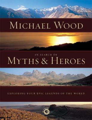 In Search of Myths and Heroes book