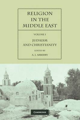 Religion in the Middle East by A. J. Arberry