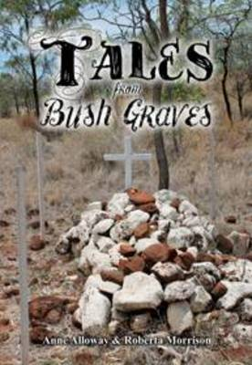 Tales from Bush Graves book
