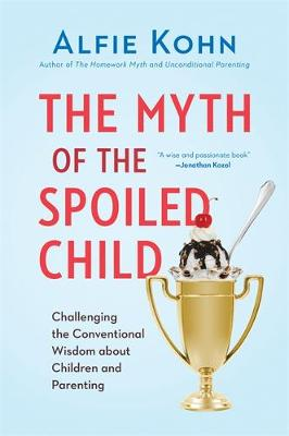 Myth of the Spoiled Child book
