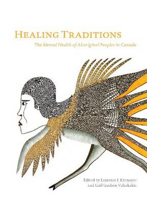 Healing Traditions by Laurence J. Kirmayer