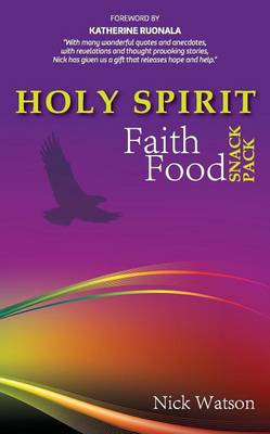 Holy Spirit Faith Food Snack Pack by Nick Watson