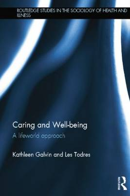 Caring and Well-being by Kathleen Galvin