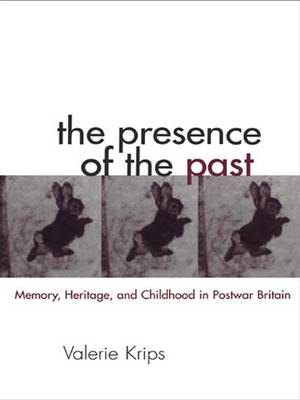 Presence of the Past book