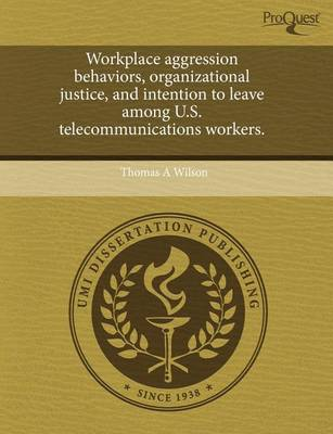 Workplace Aggression Behaviors by Associate Professor of History Thomas A Wilson