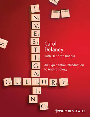 Investigating Culture by Carol Delaney