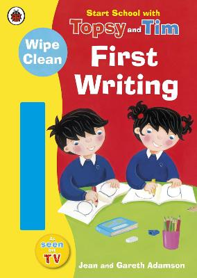 Start School with Topsy and Tim: Wipe Clean First Writing by Jean Adamson