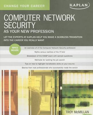 Computer Network Security as Your New Profession by Troy McMillan