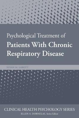 Psychological Treatment of Patients with Chronic Respiratory Disease book