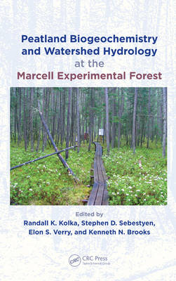Peatland Biogeochemistry and Watershed Hydrology at the Marcell Experimental Forest by Randall Kolka