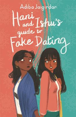 Hani and Ishu's Guide to Fake Dating book