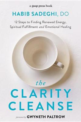 The Clarity Cleanse by Dr Habib Sadeghi