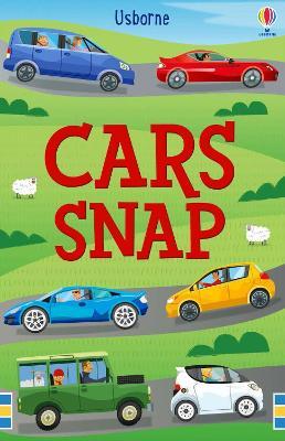 Cars Snap by Fiona Watt