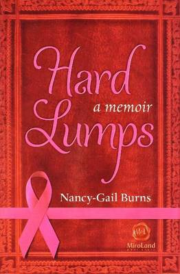 Hard Lumps by Nancy-Gail Burns