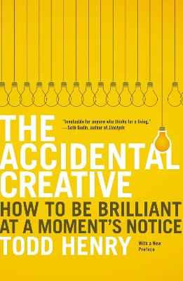 Accidental Creative by Todd Henry