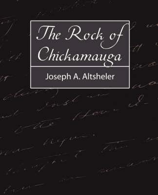 Rock of Chickamauga by Joseph a Altsheler