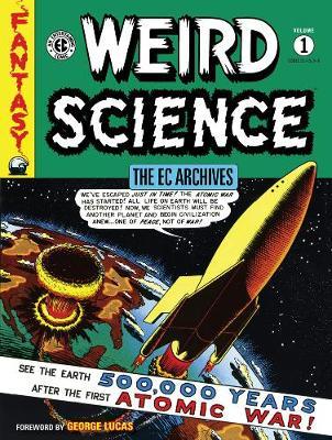 Ec Archives: Weird Science Volume 1 book