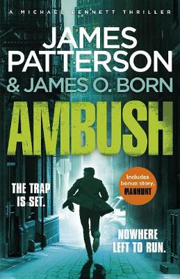 Ambush: (Michael Bennett 11). A pulse-pounding New York crime thriller by James Patterson