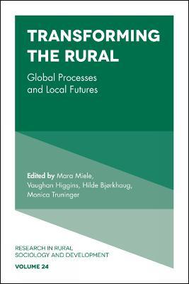 Transforming the Rural by Vaughan Higgins