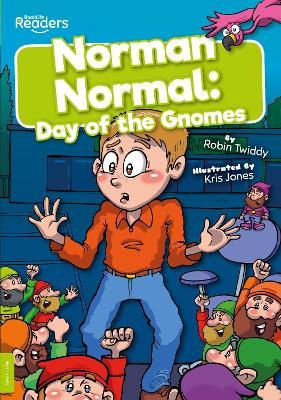 Norman Normal: Day of the Gnomes by Robin Twiddy