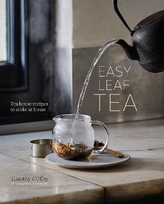 Easy Leaf Tea by Timothy D'Offay