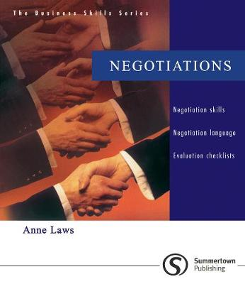 Business Skills Series: Negotiations by Anne Laws