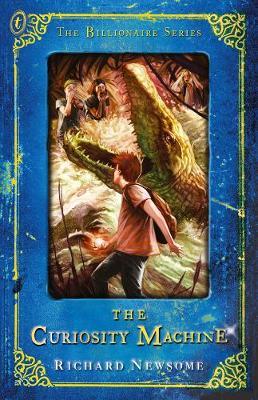 Curiosity Machine, The: The Billionaire Series Book Vi by Richard Newsome