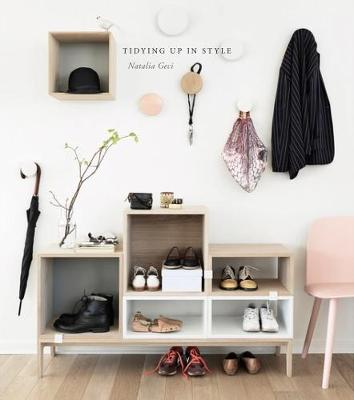 Tidying Up In Style by Natalia Geci
