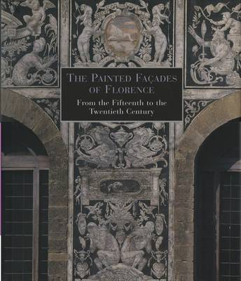 The Painted Facades of Florence by Eleanora Pecchioli