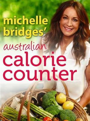 Michelle Bridges' Australian Calorie Counter book