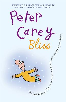 Bliss by Peter Carey