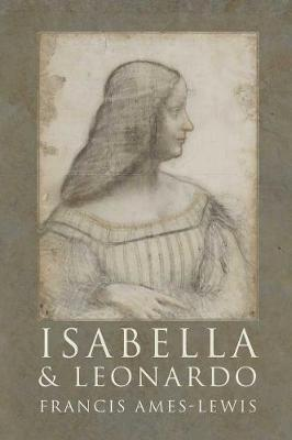Isabella and Leonardo by Francis Ames-Lewis