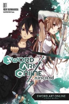 Sword Art Online 1: Aincrad (Light Novel) book