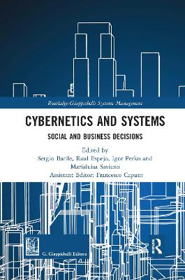Cybernetics and Systems: Social and Business Decisions by Sergio Barile