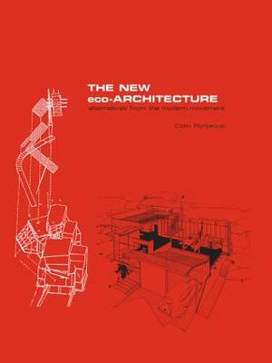 New Eco-Architecture: Alternatives from the Modern Movement book