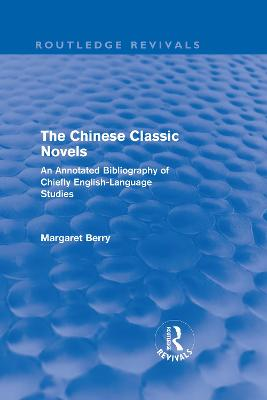 Chinese Classic Novels by Margaret Berry