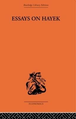 Essays on Hayek by Fritz Machlup