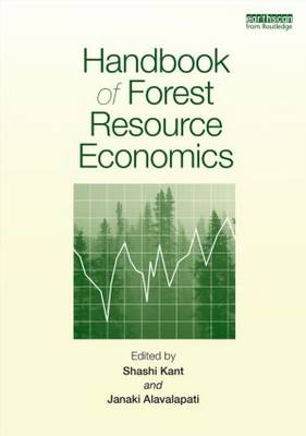 Handbook of Forest Resource Economics by Shashi Kant