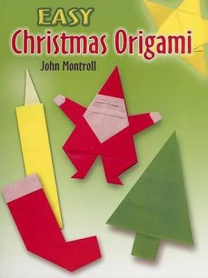 Easy Christmas Origami by John Montroll