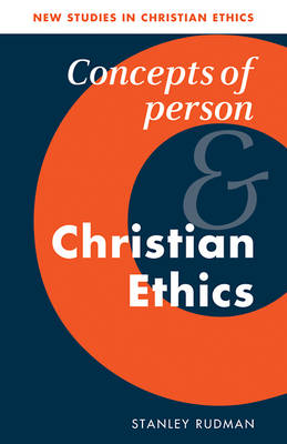 Concepts of Person and Christian Ethics book